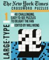 The New York Times Large Type Crossword Puzzle, Volume 1 - Will Weng