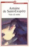 Volo di notte - Antoine de Saint-Exupéry, Cesare Giardini