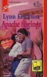 Apache Springs - Lynn Erickson