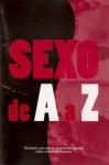 Sexo de A a Z - Alicia Gallotti, Nuno Castro