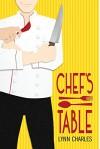 Chef's Table - Lynn Charles