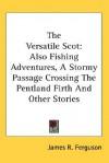 Versatile Scot - James Ferguson