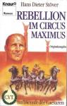 Rebellion im Circus Maximus (C.V.T. im Dienste der Caesaren, #8) - Hans Dieter Stöver