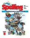 A Reason for Spelling - Level B: Student Workbook - Rebecca Burton