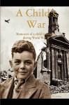 A Child's War - David Gordon