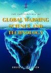 The Encyclopedia of Global Warming Science and Technology: Volume 1: A-H - Bruce Elliott Johansen
