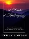 A Sense of Belonging - Terry Fowler