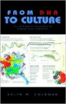 From DNA to Culture - Ralph M. Goldman
