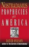 Nostradamus: Prophecies for America - David Ovason