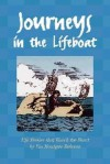 Journeys in the Lifeboat: Life Stories That Touch the Heart - Uta Monique Behrens