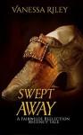 Swept Away: A Fairwilde Reflection Regency Fairy Tale - Vanessa Riley, Michela Link, Louise Ramdeen, Isabel Paoli