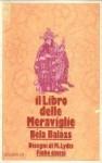 Il libro delle meraviglie - Béla Balázs, Marinella D'Alessandro