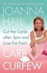 Carb Curfew - Joanna Hall