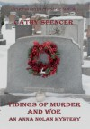 Tidings of Murder and Woe - Cathy Spencer