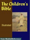 The Children's Bible. ILLUSTRATED. (mobi) - Henry A. Sherman