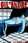 Gil St André, Tome 2 - La cara oculta - Jean-Charles Kraehn