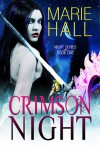Crimson Night  - Marie Hall