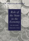 Role of the State in the Economy: An Islamic Perspective - Muhammad Nejatullah Siddiqi