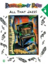 Performance Plus, Bk 4: Popular Music -- All That Jazz - Alfred A. Knopf Publishing Company, Warner Brothers Publications
