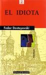 El Idiota - Fyodor Dostoyevsky