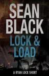Lock & Load - Sean Black