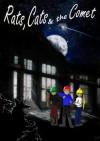 Rats, Cats & the Comet - Cameron MacDonald, Lyndsey Macdonald, Stacey MacDonald