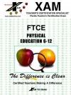 Ftce Physical Education - Sharon Wynne, Xamonline, Alexandria Luchawich