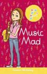 Go Girl: Music Mad (Go Girl (Hardie Grant)) - Rowan McAuley, Aki Fukuoka