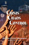 Crisis Chaos Control: Obstacles in Crisis Management - Robert Orr