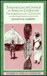 Thresholds of Change in African Literature: The Emergence of a Tradition - Kenneth W. Harrow
