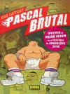 Pascal Brutal (Spanish Edition) - Riad Sattouf