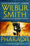 Pharaoh: A Novel of Ancient Egypt - Wilbur Smith