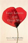 Love Letters of the Great War - Mandy Kirkby
