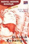 Mata Elang - Dicabik Kenangan (Novel Komik Remaja) - Gola Gong, Himawan
