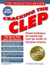 Princeton Review: Cracking the CLEP, 1999 Edition - Paul Foglino