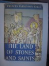 The land of stones and saints - Frances Parkinson Keyes