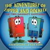The Adventures of Zipper and Pockets, the Two Naughty Suitcases: Adventure in the Park - Vera Wienski, Swapan Debnath