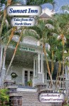 Sunset Inn: Tales from the North Shore - Carol Catanzariti, Michael Little, Sally Sorenson
