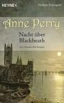 Nacht über Blackheath - Anne Perry, K. Schatzhauser