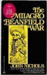 Milagro [The Milagro Beanfield War] - John Nichols