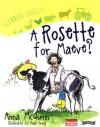A Rosette for Maeve? - Anna McQuinn, Paul Young
