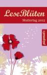 LeseBlüten Muttertag 2012 (LeseBlüten, #8) - Diverse