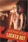 Locked Out - Josephine Myles