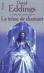 Le Trône de diamant (La Trilogie des joyaux, #1) - David Eddings, E.C.L. Meistermann
