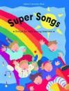 Super Songs Book - Oxford University Press, Peter Stevenson, Rowan Barnes-Murphy