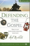 Defending The Gospel - Kel Richards