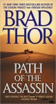 Path of the Assassin: A Thriller - Brad Thor