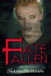 Fate Fallen - Sharon Stevenson