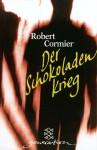 Der Schokoladenkrieg - Robert Cormier