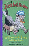 William and the Bomb: And Other Stories, Book 12 (Meet Just William) - Richmal Crompton